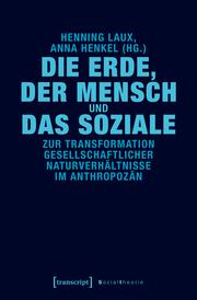 Die Erde, der Mensch und das Soziale