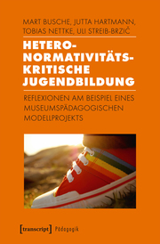Heteronormativitätskritische Jugendbildung