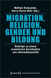 Migration, Religion, Gender und Bildung