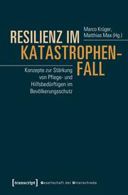 Resilienz im Katastrophenfall