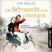 Eine Sehnsucht nach morgen - Die Ruhrpott-Saga, Teil 3 (Gekürzt) - Cover