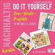 Nachhaltig kreativ Do it yourself - Cover