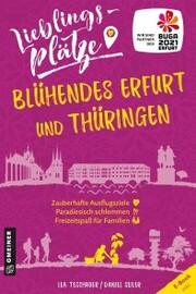Lieblingsplätze Blühendes Erfurt und Thüringen - Cover