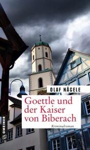 Goettle und der Kaiser von Biberach - Cover