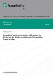 Entwicklung passiver und aktiver Maßnahmen zur Minderung der Schalltransmission durch Doppelglas-Fensterscheiben.