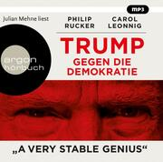 Trump gegen die Demokratie - 'A Very Stable Genius'