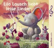Lilo Lausch liebt leise Lieder