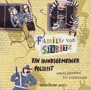 Familie von Stibitz - Ein hundsgemeiner Polizist
