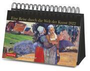 Eine Reise durch die Welt der Kunst Kalender 2022 - Cover
