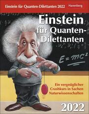 Einstein für Quanten-Dilettanten Kalender 2022 - Cover