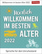 Herzlich willkommen im besten Alter Kalender 2022 - Cover