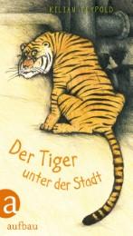 Der Tiger unter der Stadt - Cover
