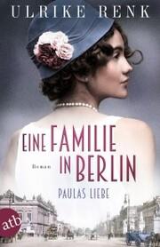 Eine Familie in Berlin - Paulas Liebe - Cover