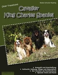 Unser Traumhund: Cavalier King Charles Spaniel - Cover