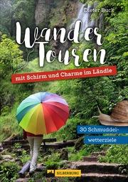 Wandertouren mit Schirm und Charme im Ländle - Cover
