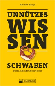 Unnützes Wissen: Schwaben - Cover
