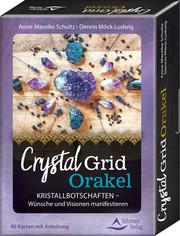 Crystal-Grid-Orakel - Kristallbotschaften - Wünsche und Visionen manifestieren - Cover