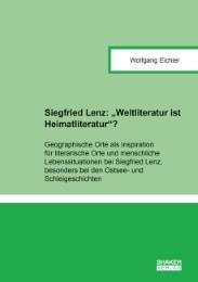 Siegfried Lenz: ''Weltliteratur ist Heimatliteratur''?