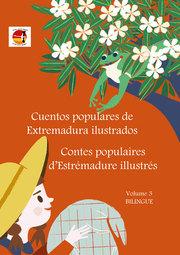 Cuentos populares de Extremadura ilustrados - Contes populaires d'Estrémadure illustrés