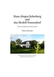 LangerBlomqvist - Hans Jürgen Syberberg und das Modell Nossendorf ...