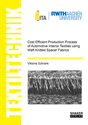 Cost Efficient Production Process of Automotive Interior Textiles using Weft Knitted Spacer Fabrics