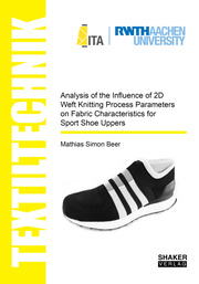Analysis of the Influence of 2D Weft Knitting Process Parameters on Fabric Characteristics for Sport Shoe Uppers