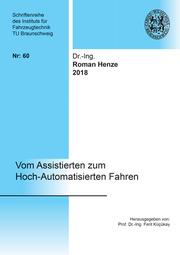 Vom Assistierten zum Hoch-Automatisierten Fahren