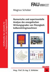 Numerische und experimentelle Analyse des energetischen Wirkungsgrades von Flüssigkeitkolbenstirlingmaschinen