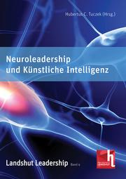 Neuroleadership und Künstliche Intelligenz