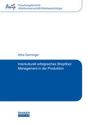 Interkulturell erfolgreiches Shopfloor Management in der Produktion
