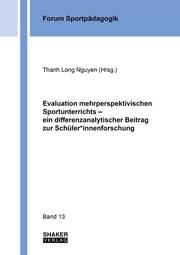 Evaluation mehrperspektivischen Sportunterrichts - ein differenzanalytischer Beitrag zur Schüler*innenforschung