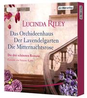 Die große Box: Das Orchideenhaus - Der Lavendelgarten - Die Mitternachtsrose - Cover
