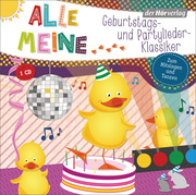 Alle meine Geburtstags- und Partylieder-Klassiker