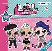 L.O.L. Surprise - Freundschaftsgeschichten mit Twang, Metal Babe und Baby Next Door