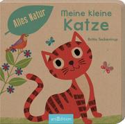 Alles Natur - Meine kleine Katze - Cover