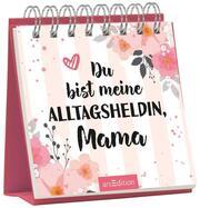 Du bist meine Alltagsheldin, Mama - Cover