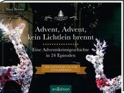 Advent, Advent kein Lichtlein brennt - Ein Krimi-Adventskalender in 24 Episoden. Ein Adventsbuch zum Aufschneiden