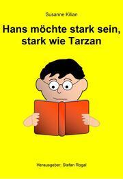Hans möchte stark sein, stark wie Tarzan - Cover