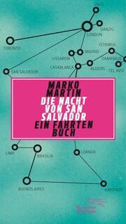 Die Nacht von San Salvador - Ein Fahrtenbuch