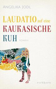 Laudatio auf eine kaukasische Kuh - Cover