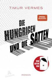 Die Hungrigen und die Satten - Cover