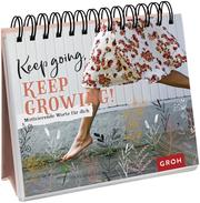 Keep going, keep growing! - Cover
