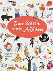Das Beste von Allem - Rotraut Susanne Berner