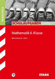 STARK Schulaufgaben Realschule - Mathematik 6. Klasse - Bayern - Cover