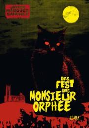 Das Fest des Monsieur Orphee
