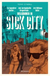 Willkommen in Sick City