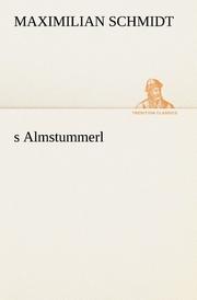s Almstummerl
