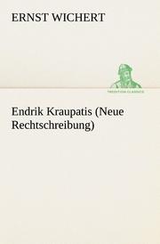 Endrik Kraupatis (Neue Rechtschreibung)