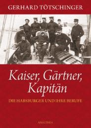 Kaiser, Gärtner, Kapitän