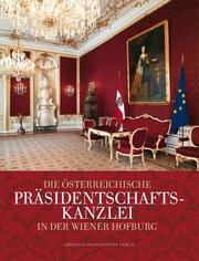 Die Österreichische Präsidentschaftskanzlei